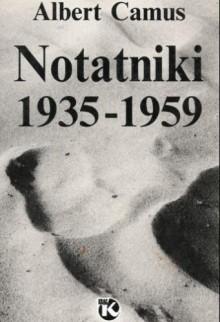 Notatniki 1935-1959 - Albert Camus