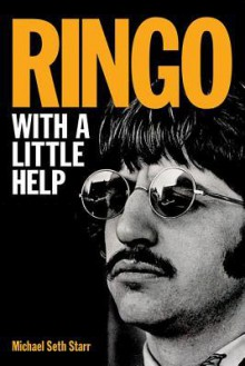 Ringo: With a Little Help - Michael Starr