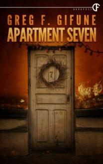 Apartment Seven - Greg F. Gifune
