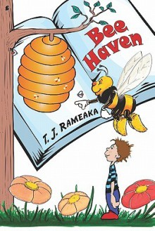 Bee Haven - T. Rameaka