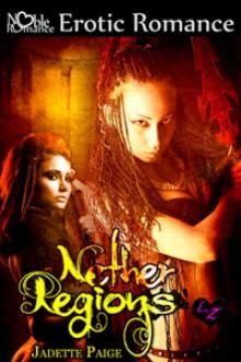 Nether Regions - Jadette Paige