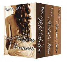 Wild Western Women - Emma Jay