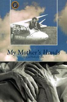 My Mother's Hands - Rita Leydon