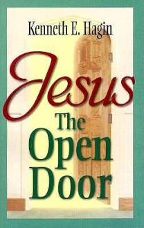 Jesus-The Open Door - Kenneth E. Hagin