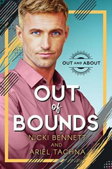 Out of Bounds - Nicki Bennett,Ariel Tachna