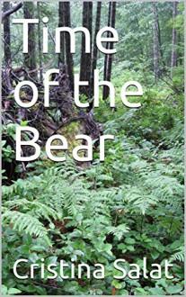 Time of the Bear - Cristina Salat