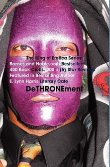 The Official King of Erotica 4: The Dethronement of the King - daPharoah69, Tyrone Payne, Kelvin Lee Brown