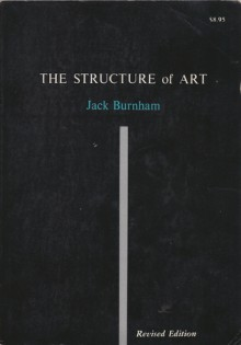 The Structure Of Art - Jack Burnham