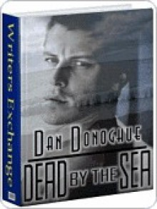 Dead by the Sea - Dan Donoghue