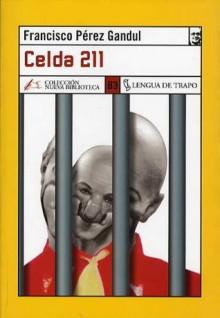 Celda 211 - Francisco Perez Gandul