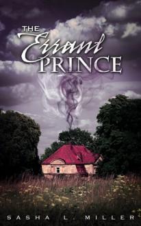 The Errant Prince - Sasha L. Miller