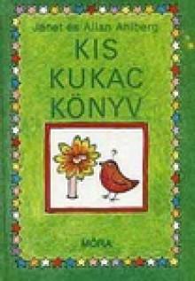 Kis kukac könyv - Janet Ahlberg, Allan Ahlberg, Petrőczi Éva