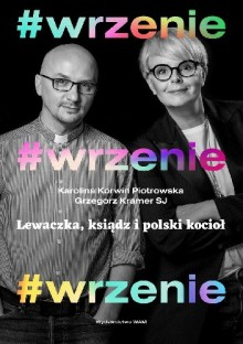 #Wrzenie - Grzegorz Kramer,Karolina Korwin-Piotrowska