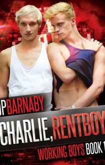 Charlie, Rentboy - J.P. Barnaby
