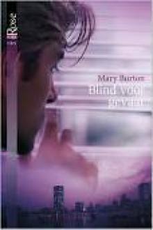 Blind voor gevaar - Mary Burton, Alexandra Nagelkerke