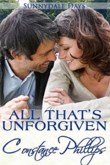 All That's Unforgiven - Constance Phillips