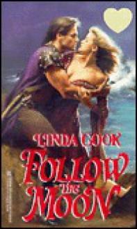 Follow The Moon - Linda Cook