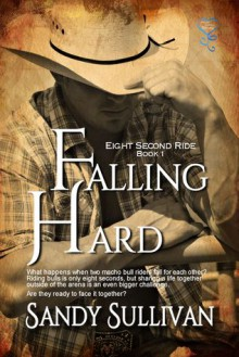 Falling Hard - Sandy Sullivan