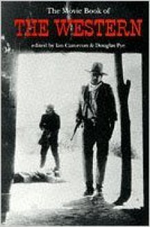 The Movie Book Of The Western - Ian Cameron