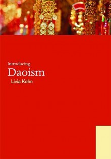 Introducing Daoism - Livia Kohn