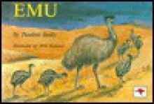 Emu - Pauline Reilly, Will Rolland