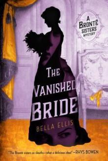 The Vanished Bride - Bella Ellis