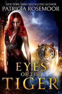 Eyes of the Tiger - Patricia Rosemoor