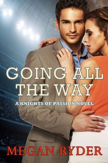 Going All the Way - Megan Ryder