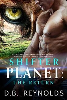 Shifter Planet: The Return - D.B. Reynolds