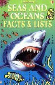Seas And Oceans (Facts & Lists) - Judy Tatchell