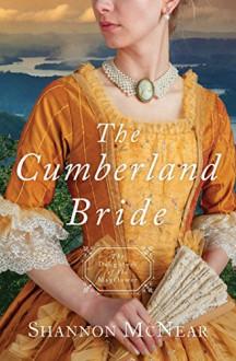 The Cumberland Bride - Shannon McNear