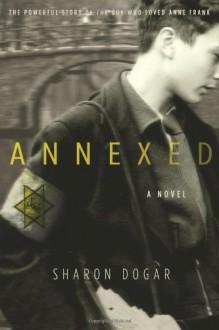 Annexed - Sharon Dogar