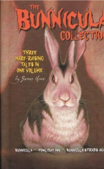 The Bunnicula Collection - James Howe