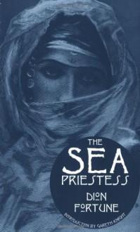The Sea Priestess - Dion Fortune, Gareth Knight