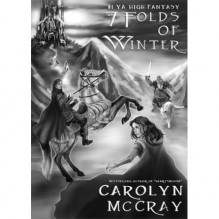 7 Folds of Winter - Carolyn McCray