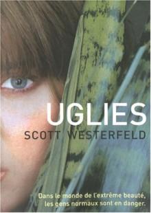 Uglies - Scott Westerfeld, Guillaume Fournier