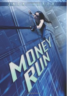 Money Run - Jack Heath