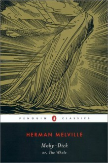 Moby-Dick - Andrew Delbanco, Tom Quirk,Herman Melville