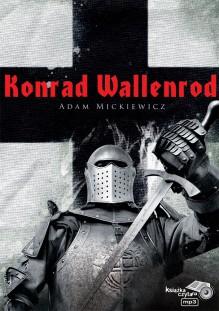 Konrad Wallenrod - Adam Mickiewicz