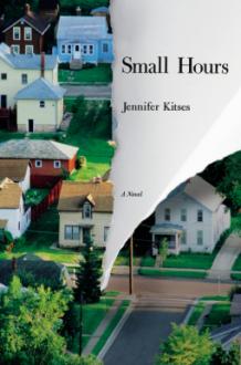 Small Hours - Jennifer Kitses