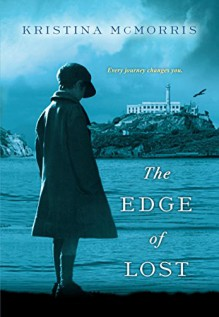 The Edge of Lost - Kristina McMorris