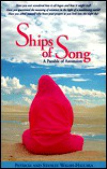 Ships of Song: A Parable of Ascension - Patricia Walsh-Haluska