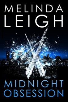 Midnight Obsession (The Midnight Series) - Melinda Leigh