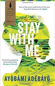 Stay with Me - Adebayo Ayobami