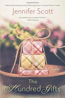 The Hundred Gifts - Jennifer Scott