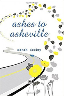 Ashes to Asheville - Sarah Dooley