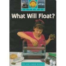What Will Float? - Fred Biddulph,Jeanne Biddulph