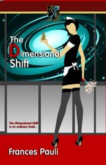 The Dimensional Shift - Frances Pauli