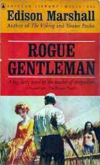 Rogue Gentleman - Edison Marshall