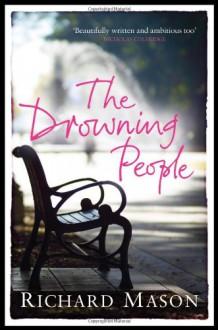 The Drowning People - Richard Mason